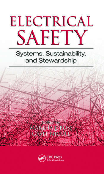 Electrical Safety Systems, Sustainability, and Stewardship book cover