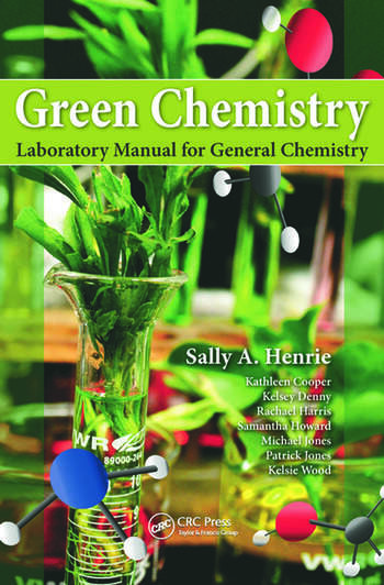 Green Chemistry Laboratory Manual for General Chemistry book cover