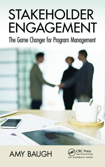 Stakeholder Engagement The Game Changer for Program Management book cover