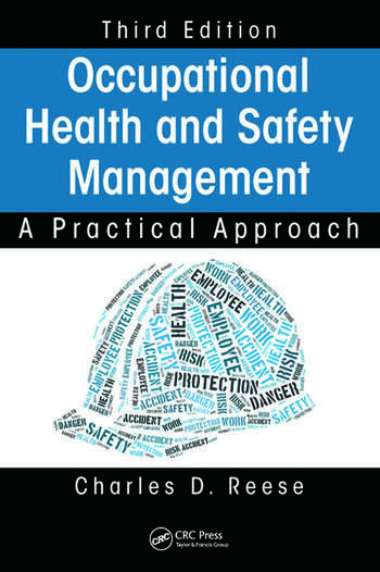 Occupational Health and Safety Management A Practical Approach, Third Edition book cover