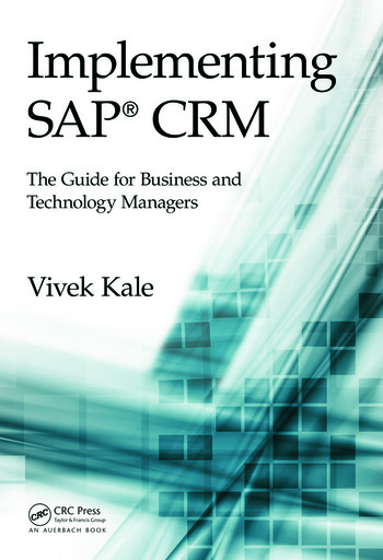 Implementing SAP® CRM The Guide for Business and Technology Managers book cover