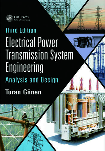 Electrical Power Transmission System Engineering Analysis and Design, Third Edition book cover
