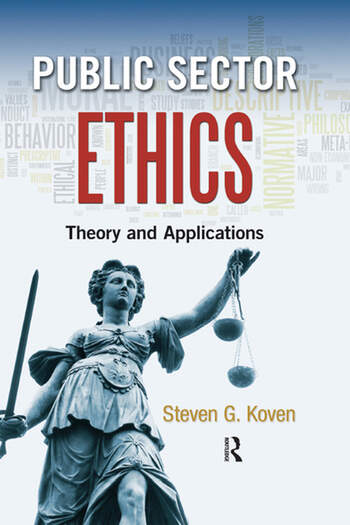 Public Sector Ethics Theory and Applications book cover