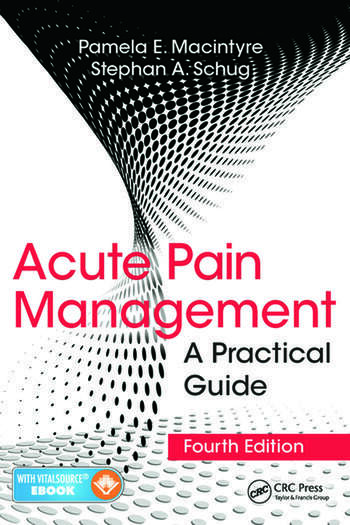 Acute Pain Management A Practical Guide, Fourth Edition book cover
