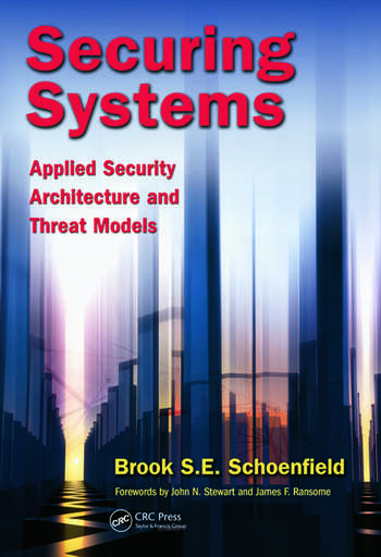 Securing Systems Applied Security Architecture and Threat Models book cover