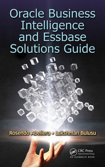 Oracle Business Intelligence and Essbase Solutions Guide book cover