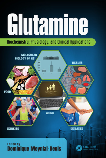 Glutamine Biochemistry, Physiology, and Clinical Applications book cover