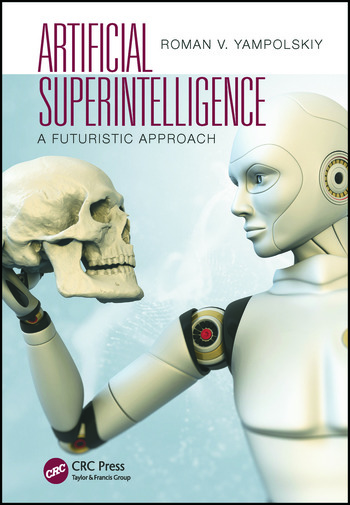 Artificial Superintelligence A Futuristic Approach book cover
