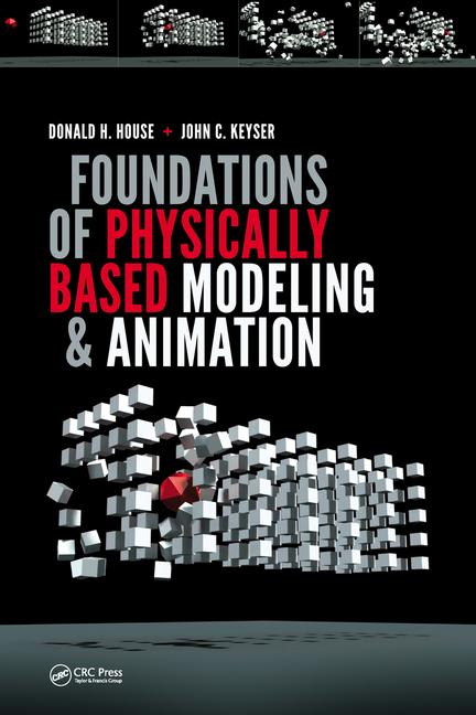 Foundations of Physically Based Modeling and Animation book cover
