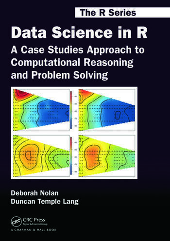 Data Science in R A Case Studies Approach to Computational Reasoning and Problem Solving book cover