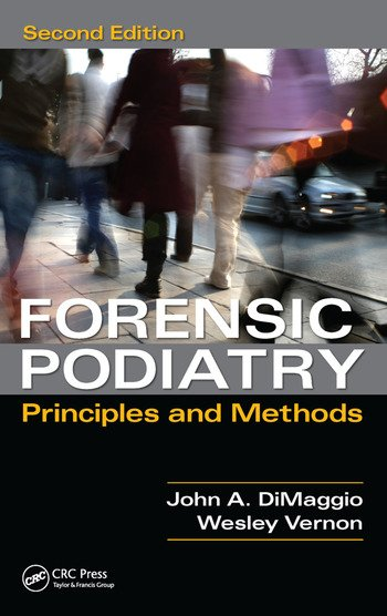 Forensic Podiatry Principles and Methods, Second Edition book cover