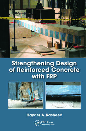 Strengthening Design of Reinforced Concrete with FRP - CRC Press Book