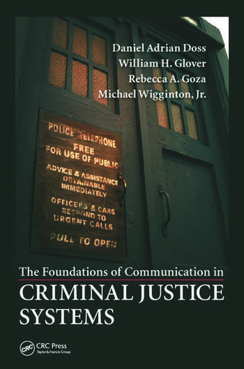 The Foundations of Communication in Criminal Justice Systems book cover