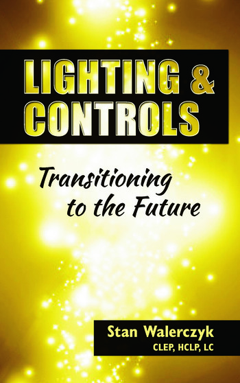 Lighting & Controls Transitioning to the Future book cover
