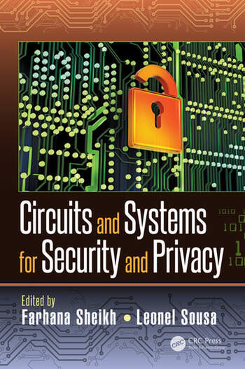 Circuits and Systems for Security and Privacy book cover