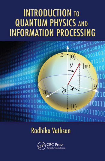Introduction to Quantum Physics and Information Processing book cover