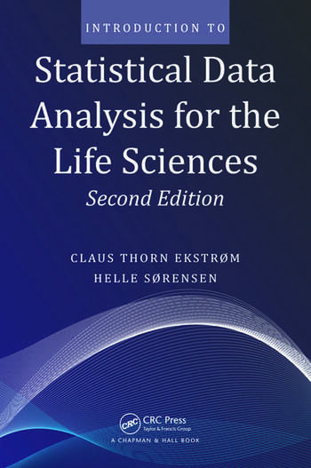 Introduction to Statistical Data Analysis for the Life Sciences book cover