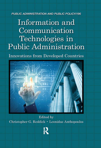 Information and Communication Technologies in Public Administration Innovations from Developed Countries book cover