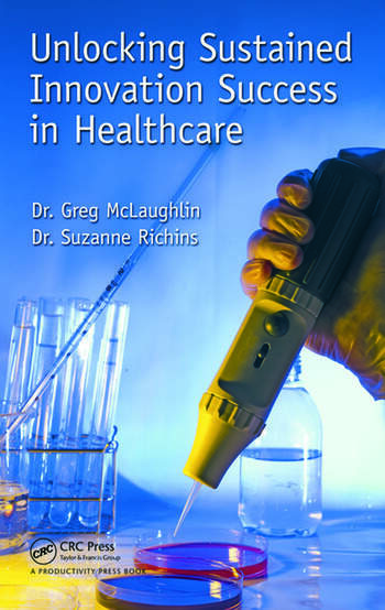 Unlocking Sustained Innovation Success in Healthcare book cover