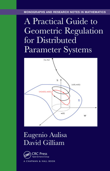 A Practical Guide to Geometric Regulation for Distributed Parameter Systems book cover