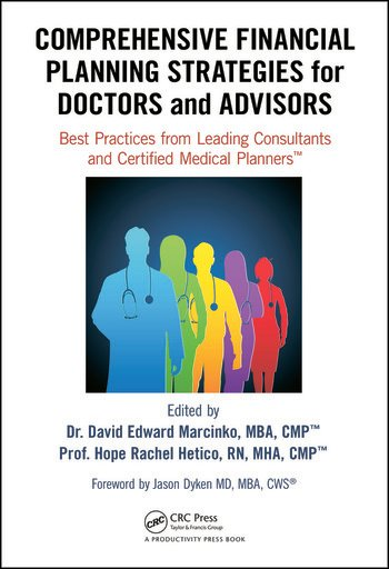 Comprehensive Financial Planning Strategies for Doctors and Advisors: Best  Practices from Leading Consultants and Certified Medical Planners™
