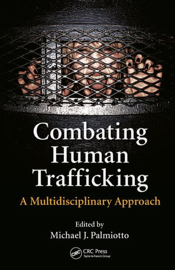 Combating Human Trafficking A Multidisciplinary Approach book cover