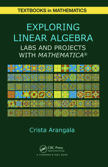 Exploring Linear Algebra Labs and Projects with Mathematica ® book cover