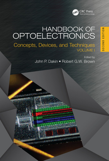 Handbook of Optoelectronics, Second Edition Concepts, Devices, and Techniques (Volume One) book cover