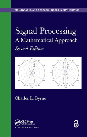 Signal Processing A Mathematical Approach, Second Edition book cover