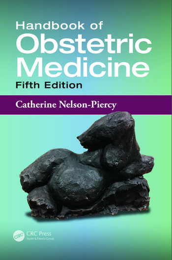 Handbook of obstetric medicine fifth edition crc press book handbook of obstetric medicine fifth edition fandeluxe