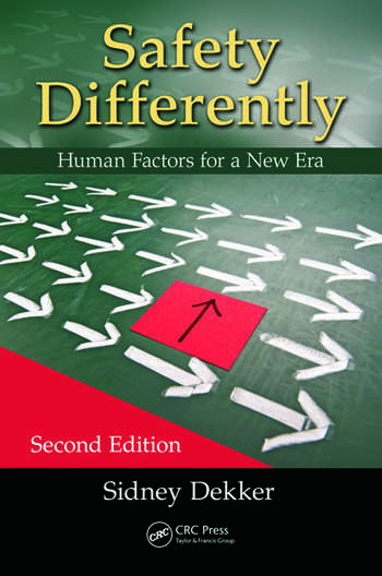 Safety Differently Human Factors for a New Era, Second Edition book cover