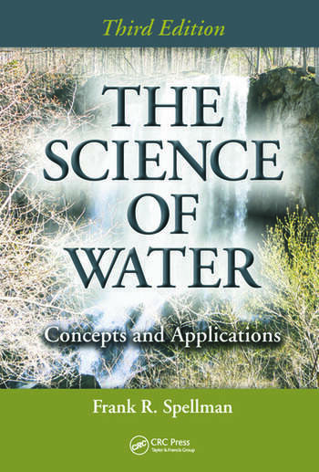 The Science of Water Concepts and Applications, Third Edition book cover