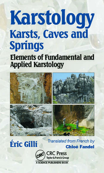 Karstology Karsts, Caves and Springs: Elements of Fundamental and Applied Karstology book cover