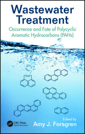 Wastewater Treatment Occurrence and Fate of Polycyclic Aromatic Hydrocarbons (PAHs) book cover