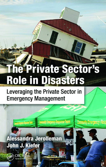 The Private Sector's Role in Disasters Leveraging the Private Sector in Emergency Management book cover