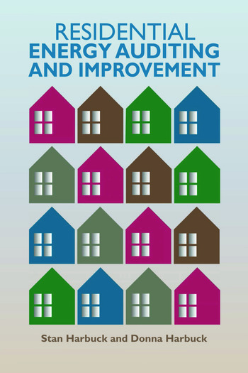 Residential Energy Auditing and Improvement book cover
