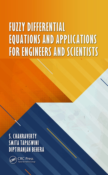 Fuzzy Differential Equations and Applications for Engineers and Scientists book cover