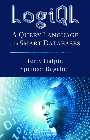 LogiQL A Query Language for Smart Databases book cover