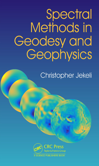 Spectral Methods in Geodesy and Geophysics book cover