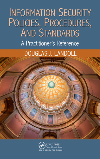 Information Security Policies, Procedures, and Standards A Practitioner's Reference book cover
