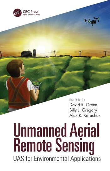 Unmanned Aerial Remote Sensing UAS for Environmental Applications book cover