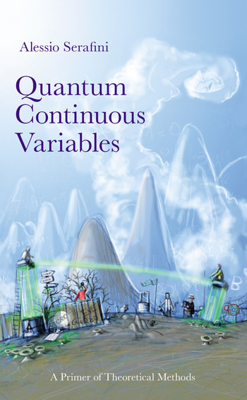 Quantum Continuous Variables A Primer of Theoretical Methods book cover