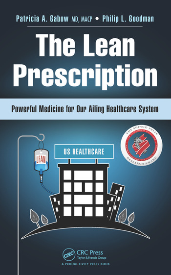 The Lean Prescription Powerful Medicine for Our Ailing Healthcare System book cover