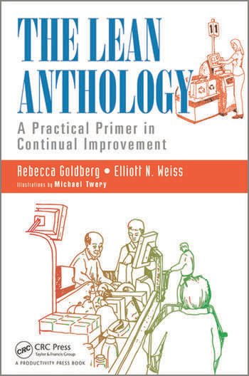 The Lean Anthology A Practical Primer in Continual Improvement book cover