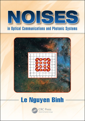Noises in Optical Communications and Photonic Systems book cover
