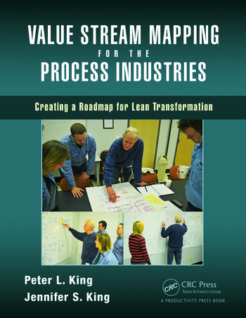 Value Stream Mapping for the Process Industries Creating a Roadmap for Lean Transformation book cover