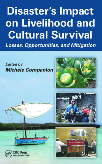 Disaster's Impact on Livelihood and Cultural Survival Losses, Opportunities, and Mitigation book cover