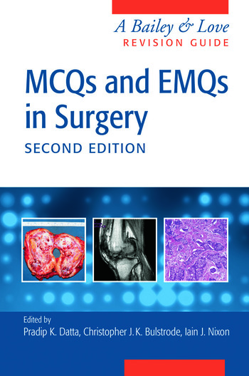 MCQs and EMQs in Surgery A Bailey & Love Revision Guide, Second Edition book cover