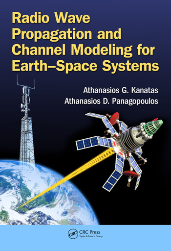Radio Wave Propagation and Channel Modeling for Earth-Space Systems book cover