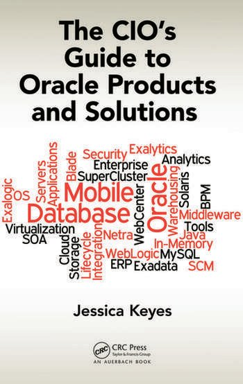 The CIO's Guide to Oracle Products and Solutions book cover